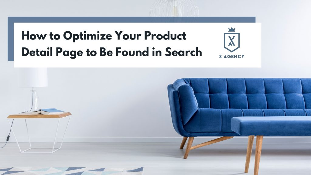 How to Optimize Your Product Detail Page to Be Found in Search